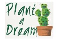 Plant A Dream 1 Fine-Art Print