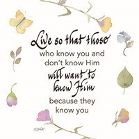 Live So That Those Who Know You Fine-Art Print