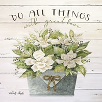 Do All Things with Great Love Fine-Art Print