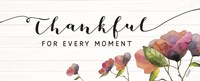 Thankful for Every Moment Fine-Art Print