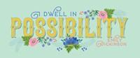 Dwell in Possibility Fine-Art Print