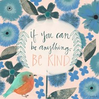 If You Can Be Anything Fine-Art Print