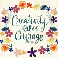 Creativity Takes Courage Fine-Art Print