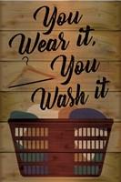 You Wear It, You Wash It Fine-Art Print