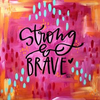 Strong and Brave Fine-Art Print