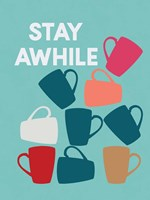 Stay Awhile Fine-Art Print