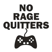 No Rage Quitters BW Framed Print