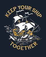 Keep Your Ship Together Fine-Art Print