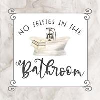 Bath Humor No Selfies Fine-Art Print