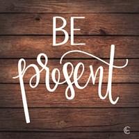 Be Present Fine-Art Print