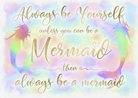 Always be Yourself Mermaid Fine-Art Print