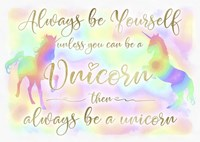 Always be Yourself Unicorn Fine-Art Print