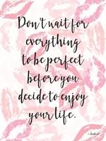 Enjoy Your Life Fine-Art Print