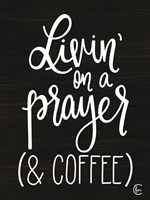 Livin' on Coffee Fine-Art Print