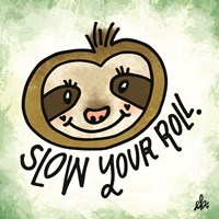 Slow Your Roll Fine-Art Print