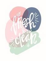 So Fresh and So Clean Fine-Art Print