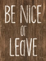 Be Nice or Leave Fine-Art Print