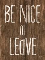 Be Nice or Leave Fine-Art Print