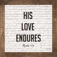 His Love Endures Fine-Art Print