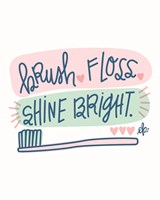 Brush, Floss, Shine Bright Fine-Art Print