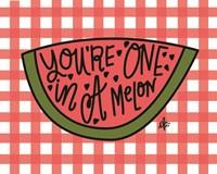 You're One in a Melon Fine-Art Print
