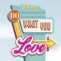 Do What You Love Fine-Art Print