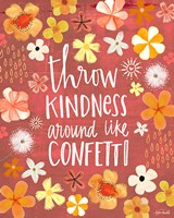 Throw Kindness Like Confetti Fine-Art Print