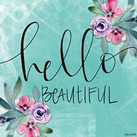 Hello Beautiful Fine-Art Print