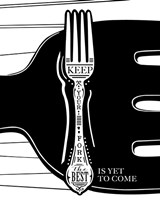 Keep Your Fork Fine-Art Print
