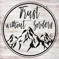 Trust Without Borders Fine-Art Print
