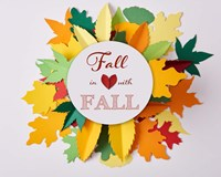Fall In Love With Fall 2 Fine-Art Print