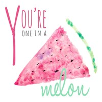 You're One in a Melon Fine-Art Print