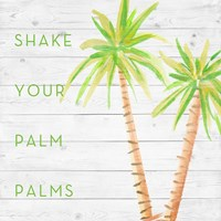 Shake Your Palm Palms Fine-Art Print