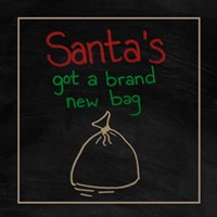 Santa's Got a Brand New Bag Fine-Art Print