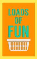 Loads of Fun Fine-Art Print