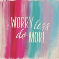 Worry Less Fine-Art Print