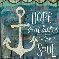 Hope Anchors the Soul Fine-Art Print