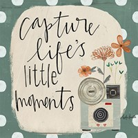 Capture Life's Little Moments Fine-Art Print