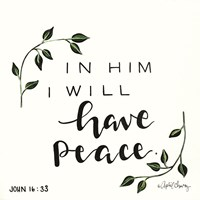 In Him I will have Peace Fine-Art Print