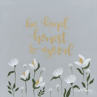 Be Kind, Honest & Good Fine-Art Print