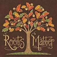 Roots Matter Fine-Art Print