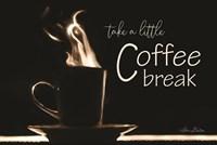 Take a Little Coffee Break Fine-Art Print