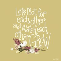 Root For Each Other Fine-Art Print