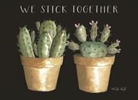 We Stick Together Cactus Fine-Art Print