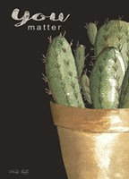 You Matter Cactus Fine-Art Print