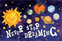 Never Stop Dreaming Fine-Art Print
