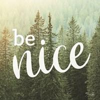 Be Nice Fine-Art Print