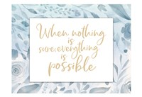 Everything Possible Fine-Art Print
