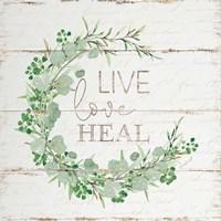 Live Love Heal Fine-Art Print