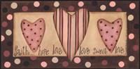 Faith Hope Love Sweet Love Fine-Art Print